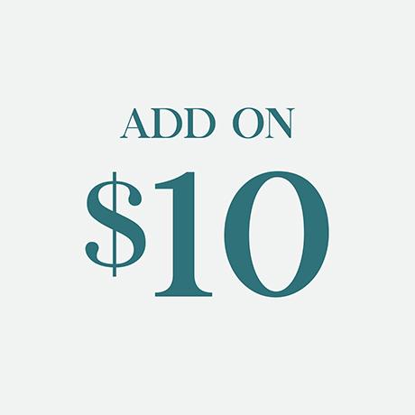 Add on $10