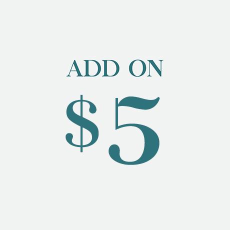Add On $5